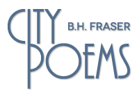 City Poems: B.H Fraser
